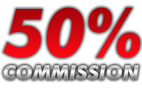 Up To 50% Commission